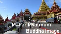 Mahar Myatmuni Buddha Image
